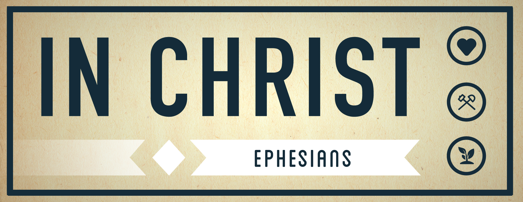Sermon Series - In Christ